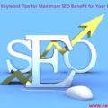 Tips for Maximum SEO Benefit for Your Blog