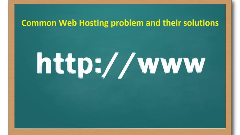 Best web hosting problems and its solutions