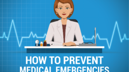 How to prevent medical emergency
