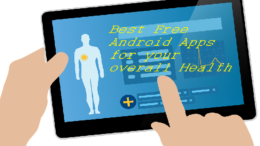 Best Free Android Apps for your overall Health