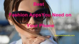 Best Fashion Apps You Need on Your Phone
