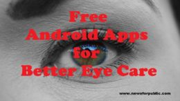 Free Android Apps for Better Eye Care