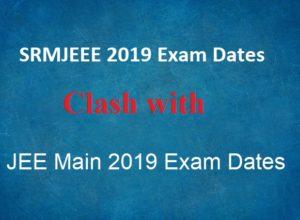 SRMJEEE 2019 to Clash with JEE Main 2019