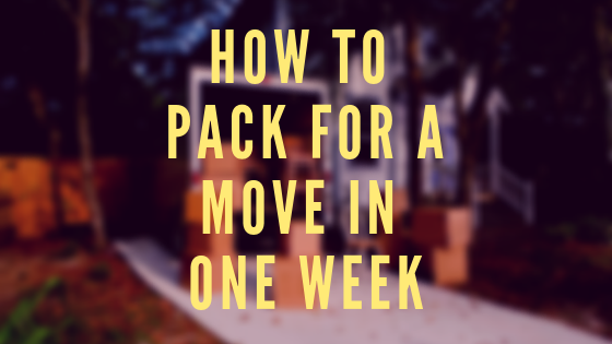 How to pack for a move in one week